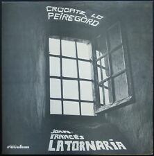JOAN FRANCES LATORNARIA FOLK OCCITAN CROCATZ LO PEIREGORD 33T LP REVOLUM REV 017