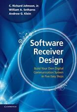 Software Receiver Design : Build Your Own Digital Communication System in...