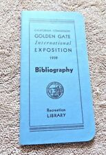 GOLDEN GATE INT EXPOSITION 1939 SAN FRANCISCO BIBLIOGRAPHY RECREATION LIBRARY