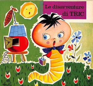 """[823] I MALIPIERINI ed. Malipiero 1969 n.  3 """"Le disavventure di Tric"""""""