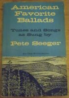 AMERICAN FAVORITE BALLADS by Pete Seeger 1968  19th Printing Stated