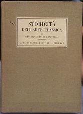 BIANCHI BANDINELLI RANUCCIO STORICITA' DELL'ARTE CLASSICA STORIA DELL'ARTE 1943
