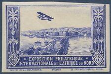 FRANCE VIGNETTE ND* Exposition philatélique Afrique du Nord 1930,  cinderella