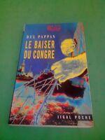 Le baiser du congre - Gilles Del Pappas - Jigal Poche