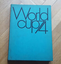 World Cup 74 Football/Soccer by the Organizing Committee of the Games. Rare.