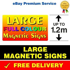 2 x LARGE OVERSIZE MAGNETIC VEHICLE VAN LORRY SIGNS PRINTED FULL COLOUR