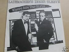 "LADEMACHER'S INNER SLEEVE WHERE ARE THE GIRLS 7"" S551"