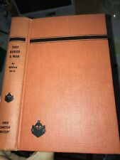 DAVIS - THEY BURIED A MAN - SIMON AND SCHUSTER - FIRST PRINTING - 1953