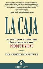 La Caja: Una Entretenida Historia Sobre Como Multiplicar Nuestra Productividad (