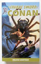 The Savage Sword of Conan Vol. 18 NEW Dark Horse Graphic Novel Comic Book