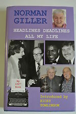 Book. Headlines Deadlines All My Life by Norman Giller. HBDJ 1st edition 2015