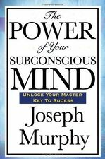 The Power of Your Subconscious Mind Paperback by Joseph Murphy