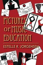 Pictures of Music Education [Counterpoints: Music and Education]
