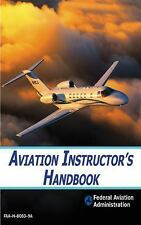 Aviation Instructor's Handbook (Paperback or Softback)