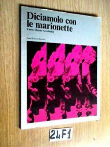 DICIAMOLO CON LE MARIONETTE  (24F1)