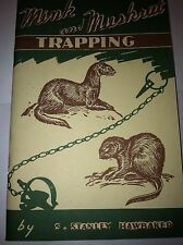 Mink and Muskrat Trapping Book by Hawbaker trap traps trapping