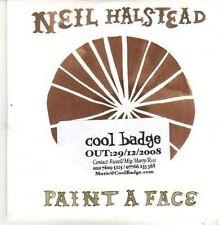 (CB454) Neil Halstead, Paint A Face - 2008 DJ CD