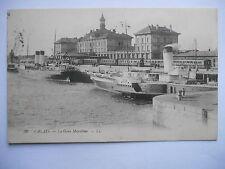 """CPA """"Calais - La gare maritime"""""""