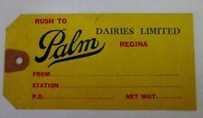 VINTAGE PALM DAIRIES DAIRY LTD REGINA SASKATCHEWAN SHIPPING TAG