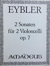 Eybler - 2 Sonaten Op.7 - für 2 Violoncelli