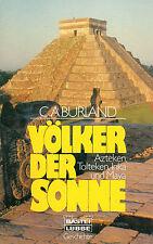 VÖLKER DER SONNE - Azteken Tolteken Inka und Maya - Buch von C.A. Burland