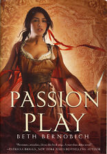 Beth Bernobich PASSION PLAY Uncorrected Proof ARC Fantasy