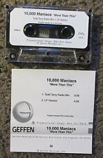 "10,000 MANIACS ""MORE THAN THIS"" 1997 PROMO CASSETTE W/LP+TODD TERRY RADIO MIXES"
