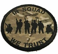 In Squad We Trust Morale Patch Tactical ARMY Hook Military Badge USA