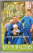 BRAVE HEARTS ~ Kevin Walters ~ BRISBANE BRONCOS