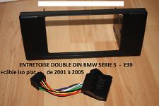 Entretoise Entourage DOUBLE DIN BMW e39 série 5 X5 2DIN + CABLE ISO COSSES PLATE