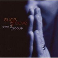 EUGE GROOVE - BORN 2 GROOVE  CD  10 TRACKS MODERN MAINSTREAM JAZZ / SWING  NEU