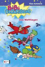 Das Wettfliegen / Bibi Blocksberg Bd.8 von Theo Schwartz (2002, Gebundene Ausgabe)