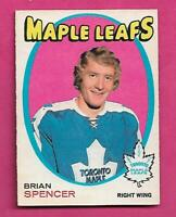 1971-72 OPC # 198 LEAFS BRIAN SPENCER ROOKIE EX-MT CARD  (INV# C8569)