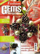Italian FASHION GEMS Magazine #35 September/October 2013 JEWELLERY MAKING @NEW@