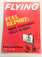 Flying Magazine Fuel Report More Expensive Than Scarce March 1974 122016R