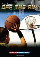 Off the Rim (All-Star Sports Story) by Fred Bowen
