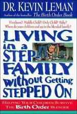 Living in a Stepfamily Without Getting Stepped On by Kevin Leman (Hardcover)