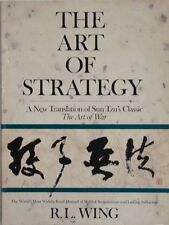 THE ART OF STRATEGY - R. L. WING
