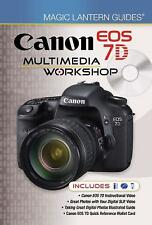 Canon EOS 7D Multimedia Workshop by Lark Books Staff