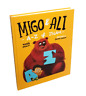 Migo and Ali: A - Z of Islam (Children - Islam - Hardback)