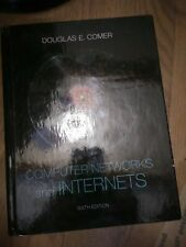 Computer Networks and Internets by Douglas E. Comer (2014, Hardcover)