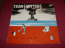 Transmitters:  And we call that leisure time  1981 Heartbeat LP   A2/B1