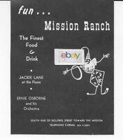 MISSION RANCH CARMEL,CALIFORNIA DOLORES ST FUN & FINEST FOOD 1960 AD