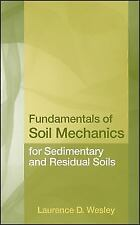 Fundamentals of Soil Mechanics for Sedimentary and Residual Soils by Laurence...