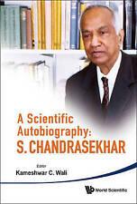 A Scientific Autobiography: S. Chandrasekhar, Very Good, Kameshwar, Wali Book