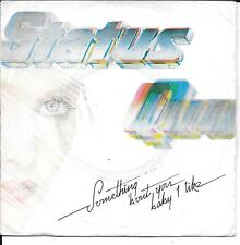 """45 TOURS / 7"""" SINGLE--STATUS QUO--SOMETHING ABOUT YOU BABY I LIKE--1980"""