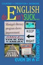 English Doesn't Suck even in a Techno World by Sue Skidmore, Bobbi Creighton...
