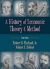 A History of Economic Theory and Method, Sixth Edition by Robert B. Ekelund Jr.