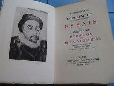 T'SERSTEVENS SUPPLEMENT ESSAIS MONTAIGNE 1928 Illustré DUFOUR BOULLAIRE / Vélin