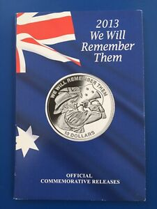 Australian 2013 We Will Remember Them. Official $2 And $10 Silver Two Coin
